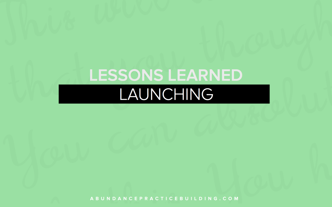 Lessons Learned Launching