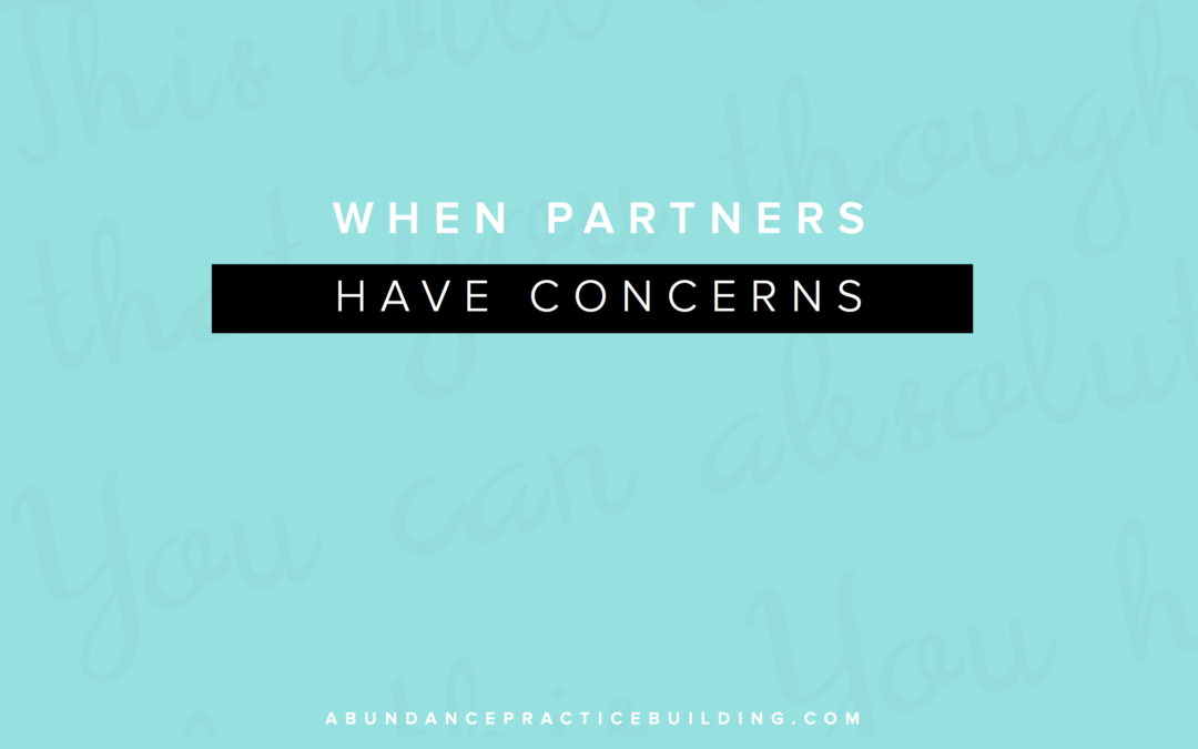 When Partners Have Concerns