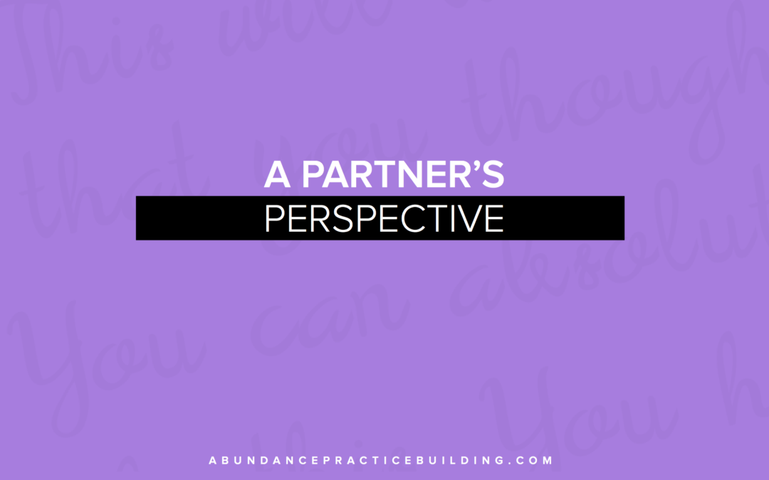 A Partner's Perspective