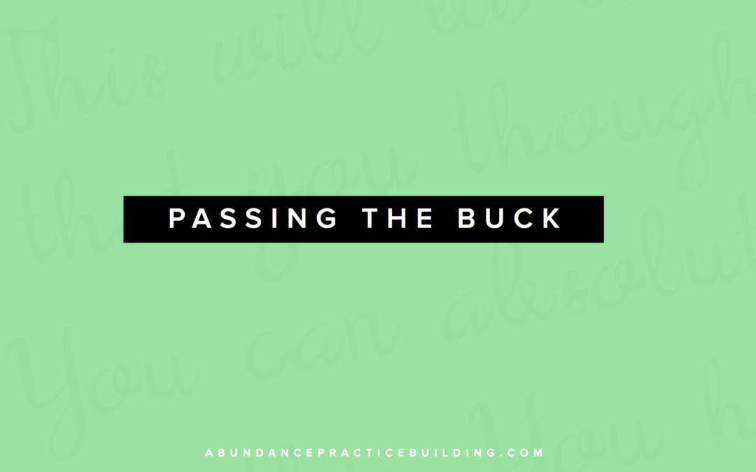 Boundaries and Passing The Buck
