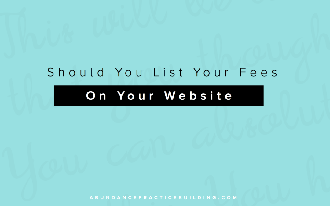 Should You List Your Fees On Your Website