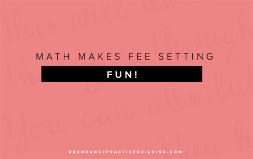 Math Makes Fee Setting Fun!