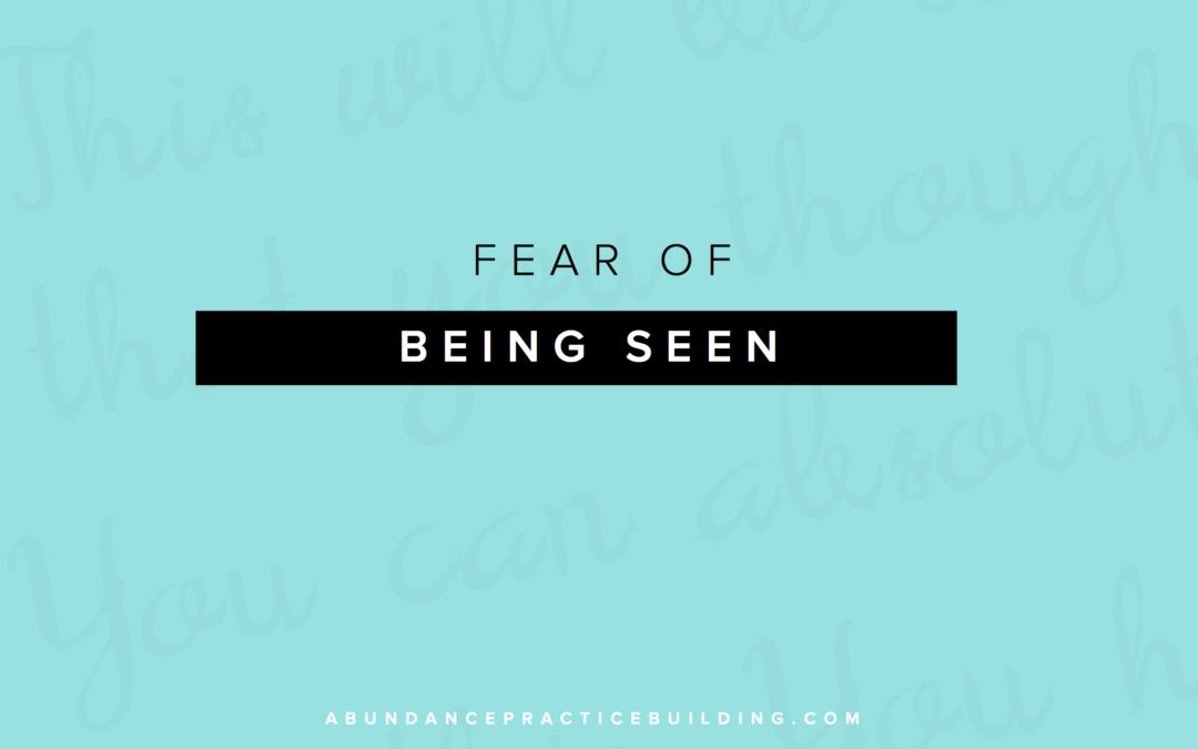 Fear of Being Seen