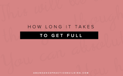 How Long It Takes To Get Full