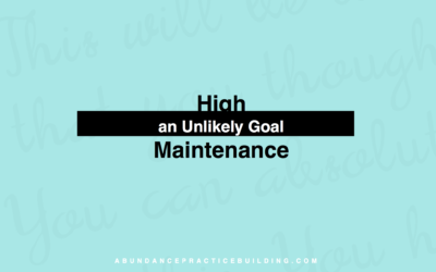 High Maintenance: An Unlikely Goal