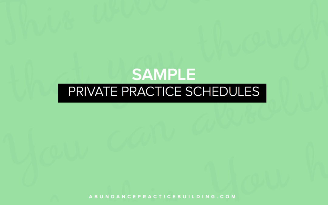 Sample Private Practice Schedules