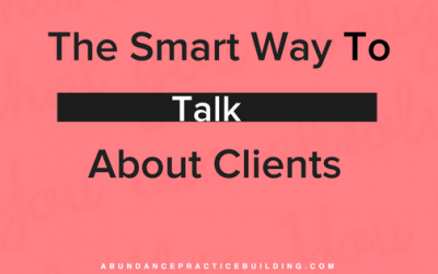 The Smart Way to Talk About Clients