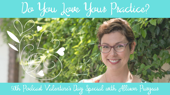 Do You Love Your Practice