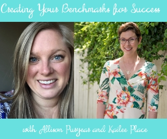 Creating Your Benchmarks for Success