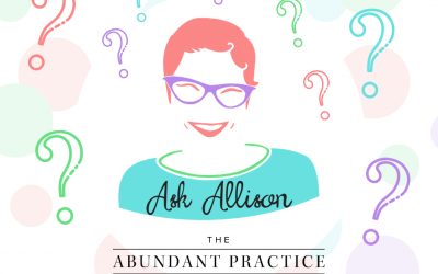 Ask Allison: Passive Income, Group Practice, Niching