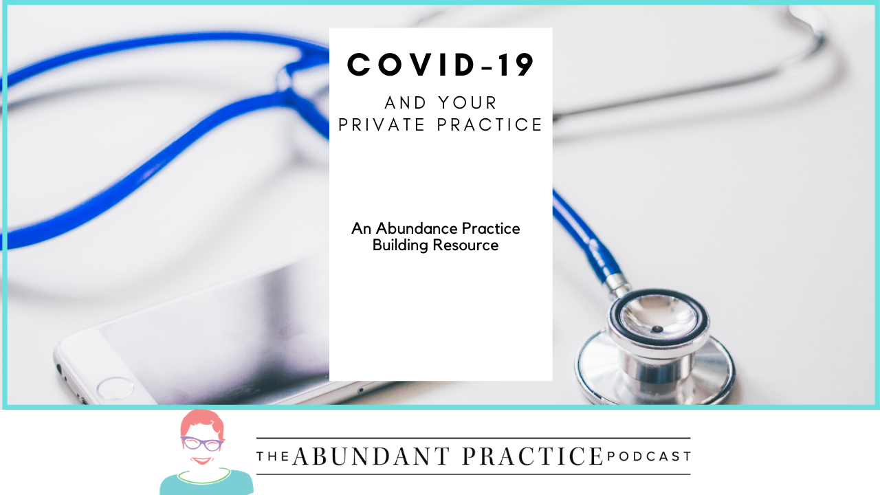 COVID-19 and Your Private Practice