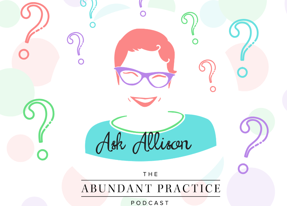 Ask Allison: Therapy For Free, Need Coverage, HIPAA Dos and Don'ts