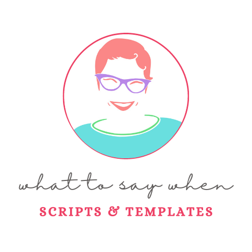 What to Say When Scripts and Templates