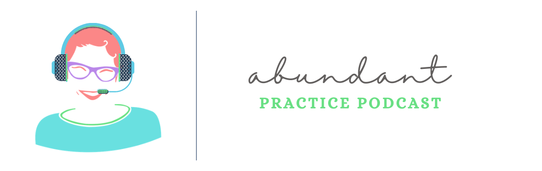 The Abundant Practice Podcast
