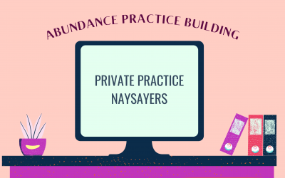 Private Practice Naysayers
