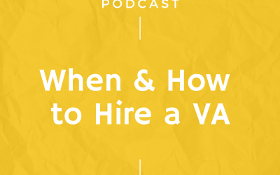 Episode #267: When & How to Hire a Virtual Assistant