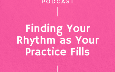 Episode #265: Finding Your Rhythm as Your Practice Fills