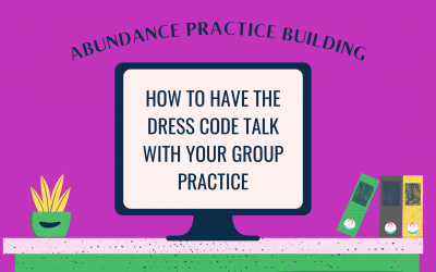 How to Have the Dress Code Talk With Your Group Practice